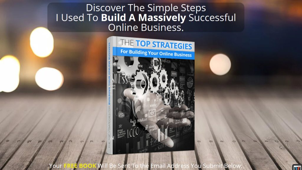 Top Strategies For Building Your Online Busniess